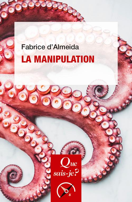 Fabrice d' Almeida La manipulation