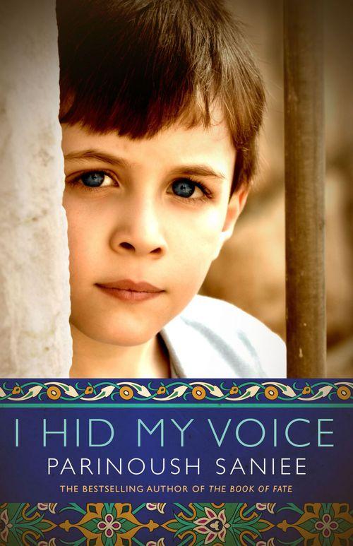 Parinoush Saniee I Hid My Voice