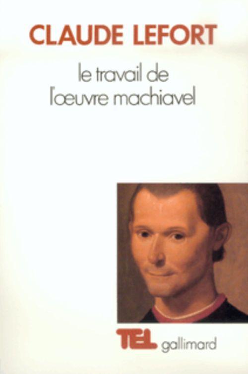 Le Travail de l'oeuvre Machiavel