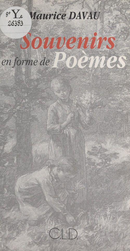 Maurice Davau Souvenirs en forme de poèmes