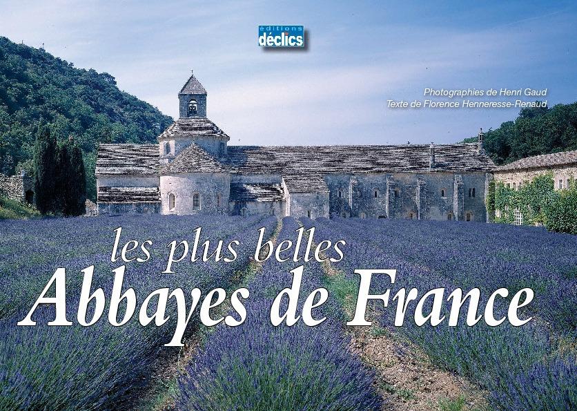 Les plus belles Abbayes de France 2008