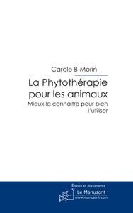Carole B-Morin La Phytothérapie pour les animaux