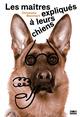 Les ma�tres expliqu�s � leurs chiens