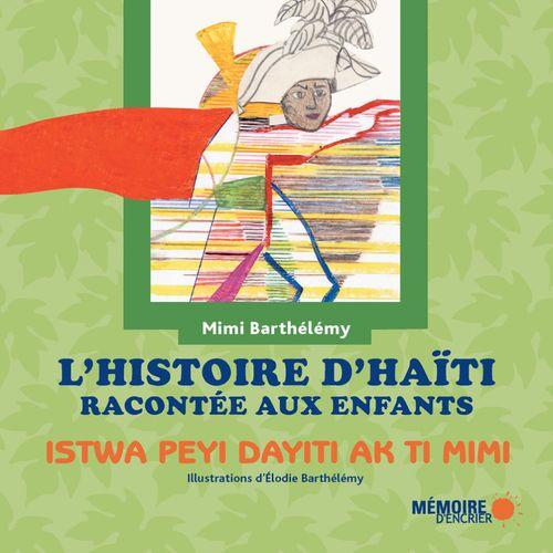 Mimi Barthélémy L'histoire d'Haïti racontée aux enfants