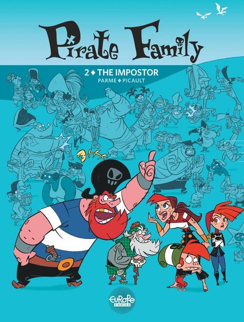 Pirate Family - Volume 2 - The Impostor
