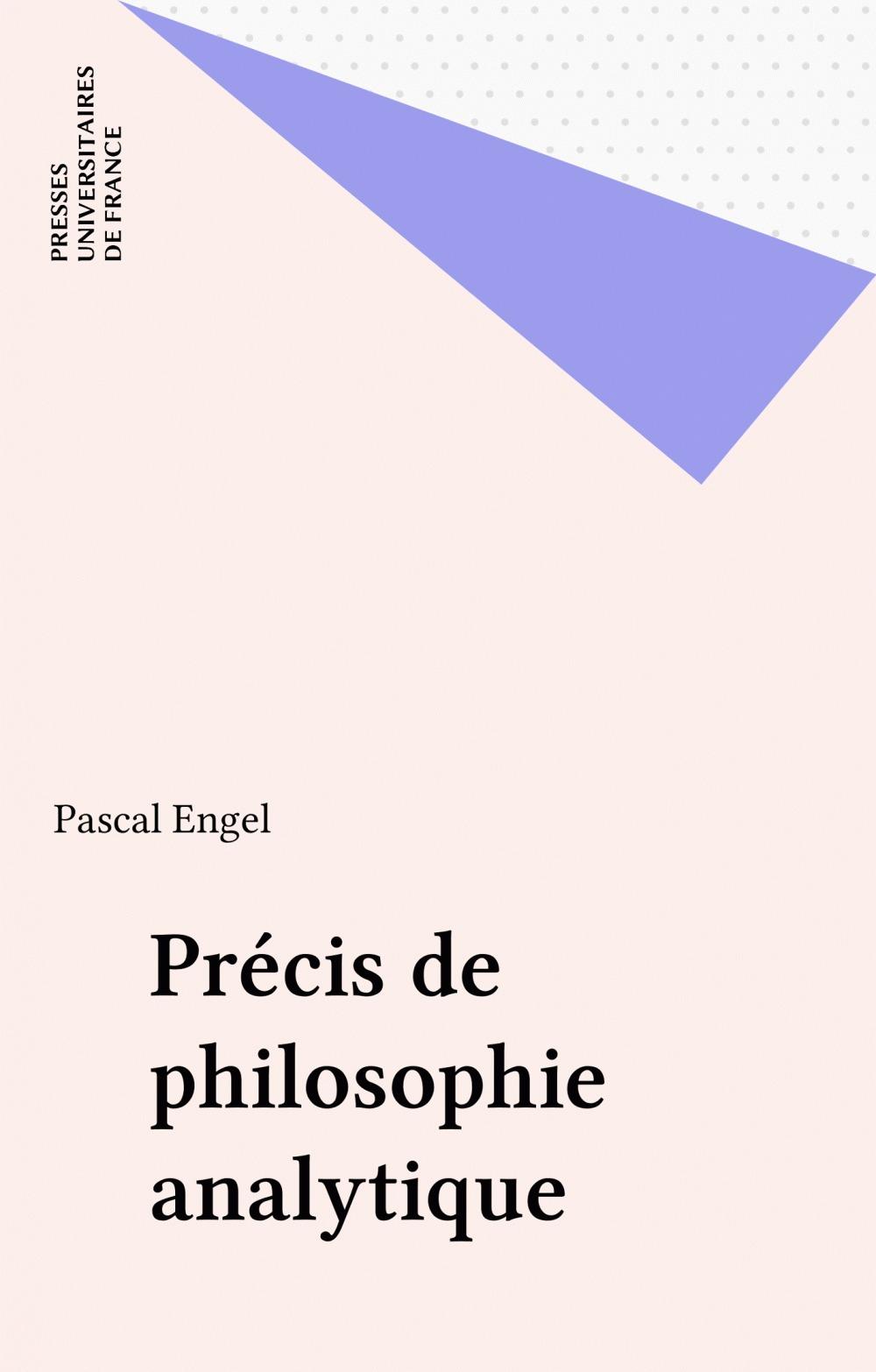 Pascal Engel Précis de philosophie analytique