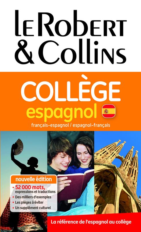 Collectif Dictionnaire Le Robert & Collins Collège espagnol