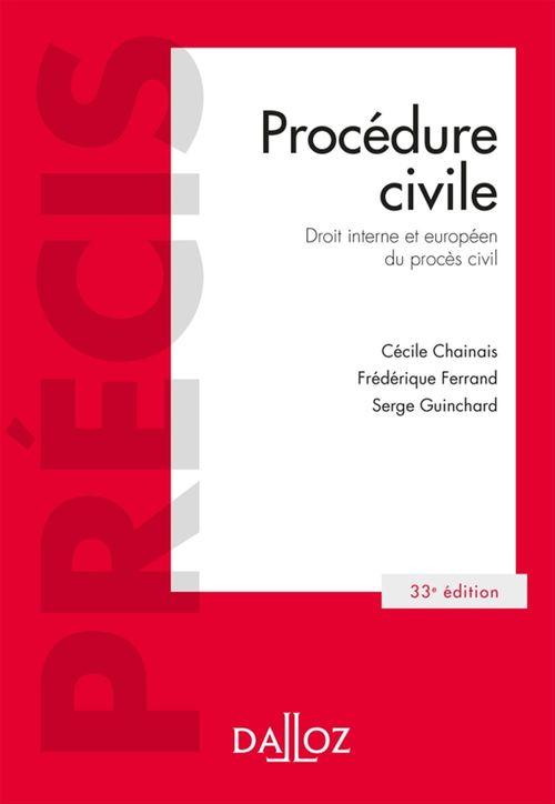 Serge Guinchard Procédure civile. Droit interne et droit de l'Union européenne