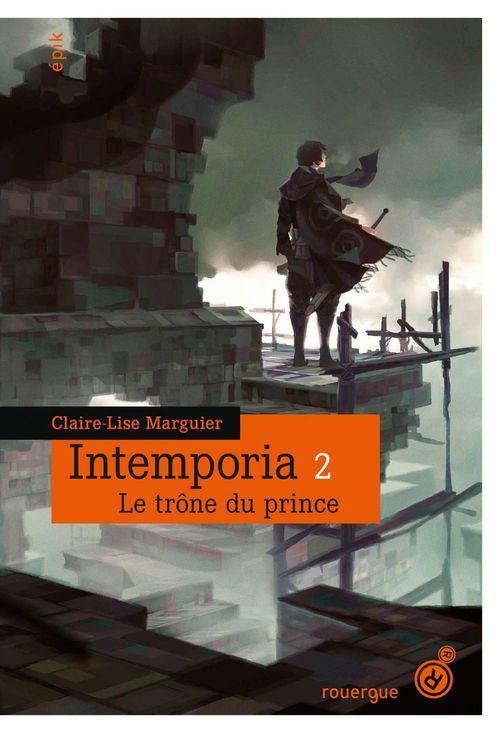 Claire-Lise Marguier-Boulvard Intemporia tome 2