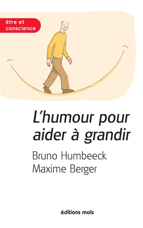 Maxime Berger Bruno Humbeeck L'humour pour aider à grandir