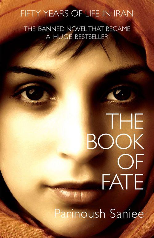 Parinoush Saniee The Book of Fate