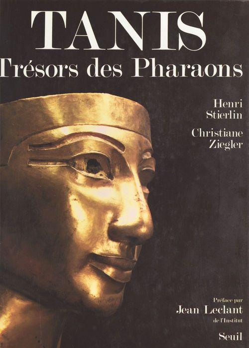 Tanis : trésors des pharaons