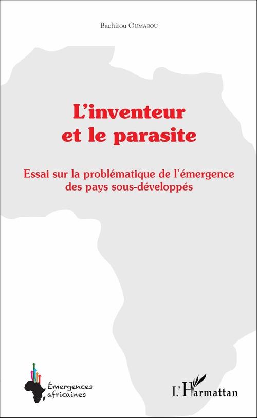 Bachirou Oumarou L'inventeur et le parasite