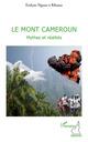 Le mont Cameroun ; mythes et r�alit�s