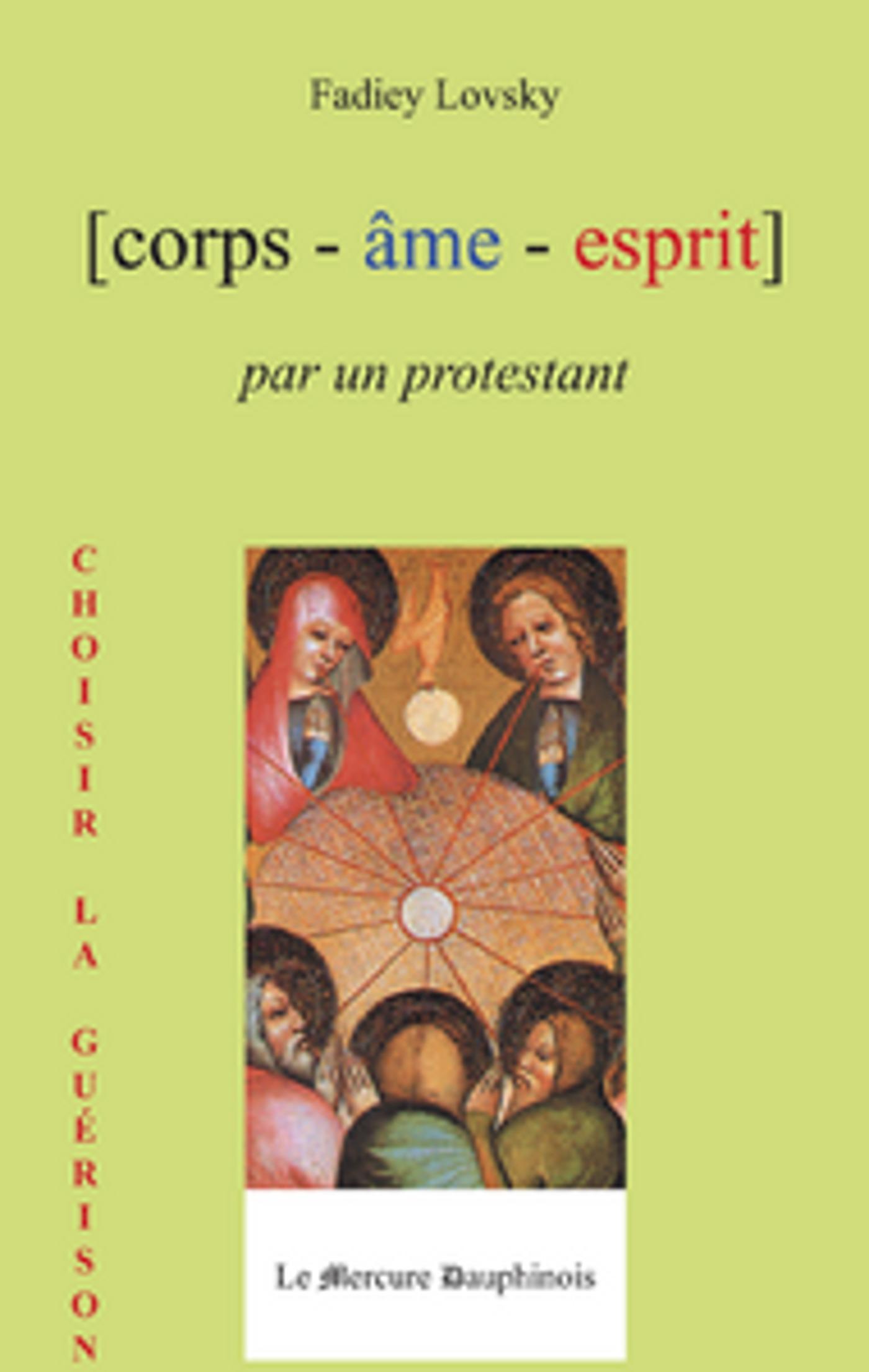 Corps - âme - esprit par un protestant