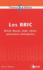 Les bric ; Brsil, Russie, Inde, Chine, puissances mergentes