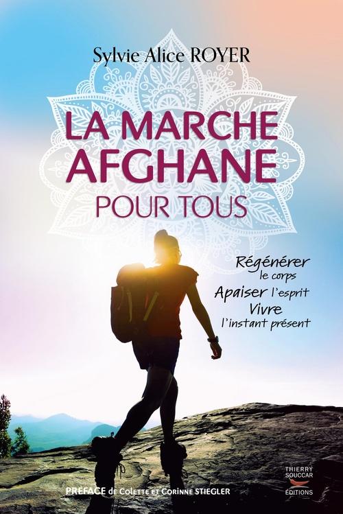 Sylvie alice Royer La marche afghane pour tous