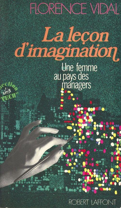 La leçon d'imagination : une femme au pays des managers