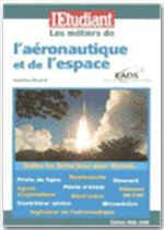 Les métiers de l'aéronautique et de l'espace