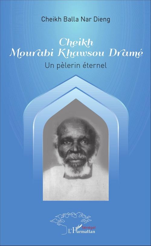 Cheikh Mourabi Khawsou Dramé