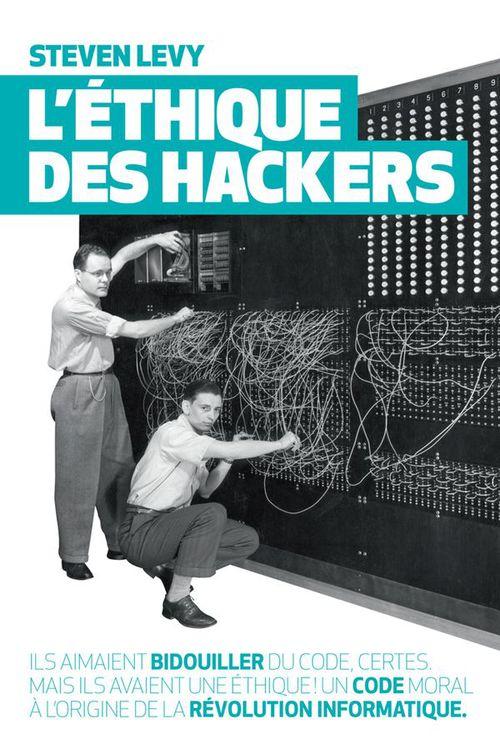 Steven Levy L'éthique des hackers