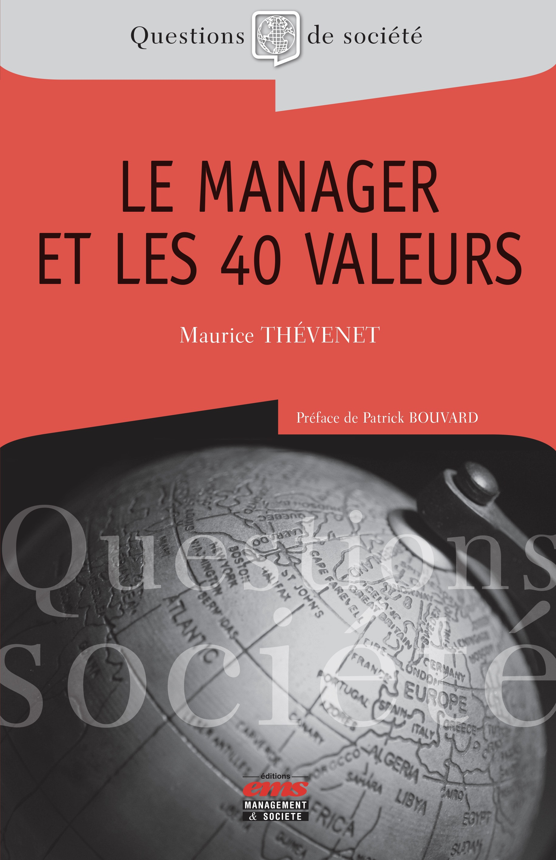 Maurice Thévenet Le manager et les 40 valeurs