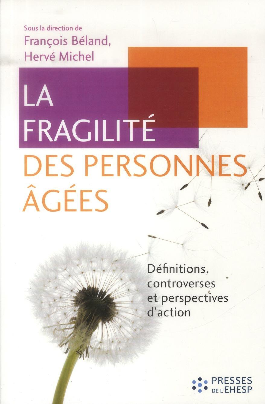 Deland F/Michel Fragilite Des Personnes Agees