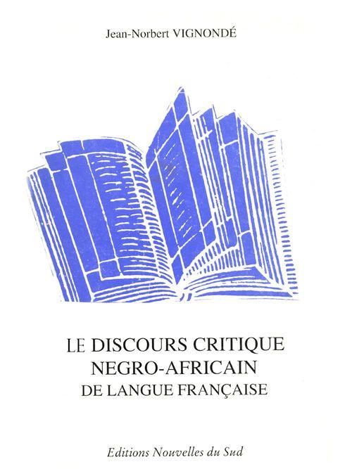 Jean-Norbert Vignondé Discours critique négro-africain de langue française