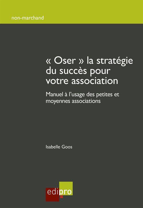 Oser la stratégie du succès pour votre association