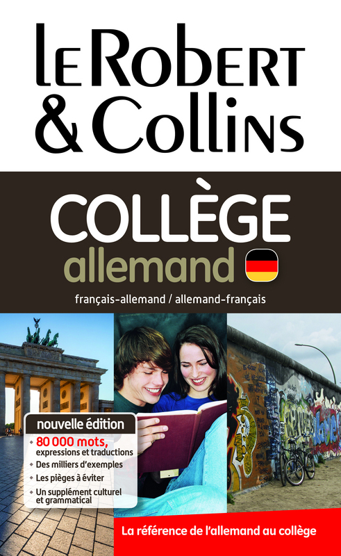 Collectif Dictionnaire Le Robert & Collins Collège allemand