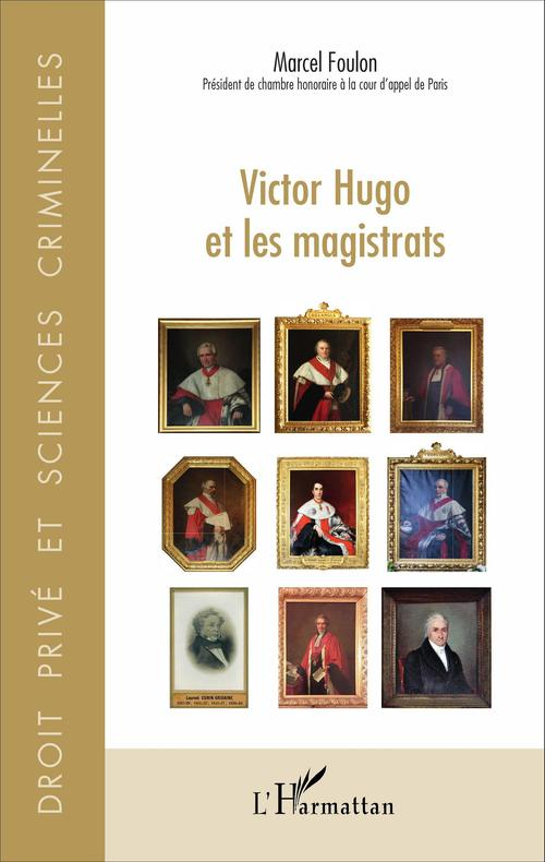Marcel Foulon Victor Hugo et les magistrats