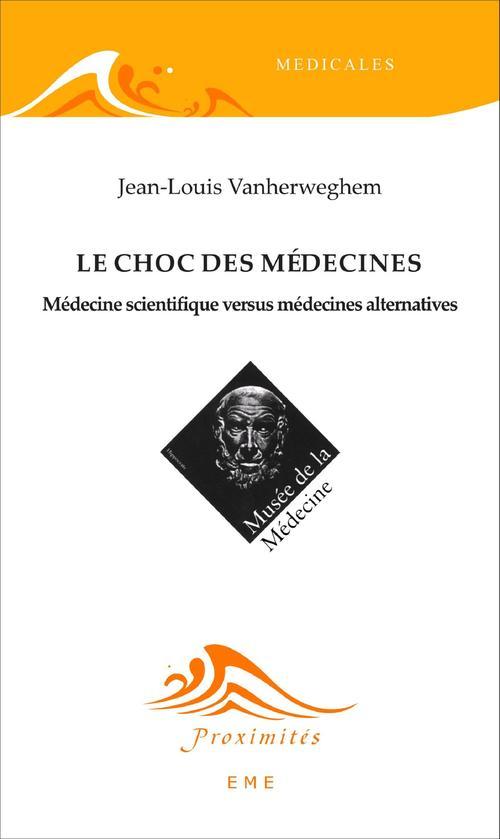 Jean-Louis Vanherweghem Le choc des médecines