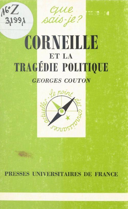 Corneille et la tragédie politique