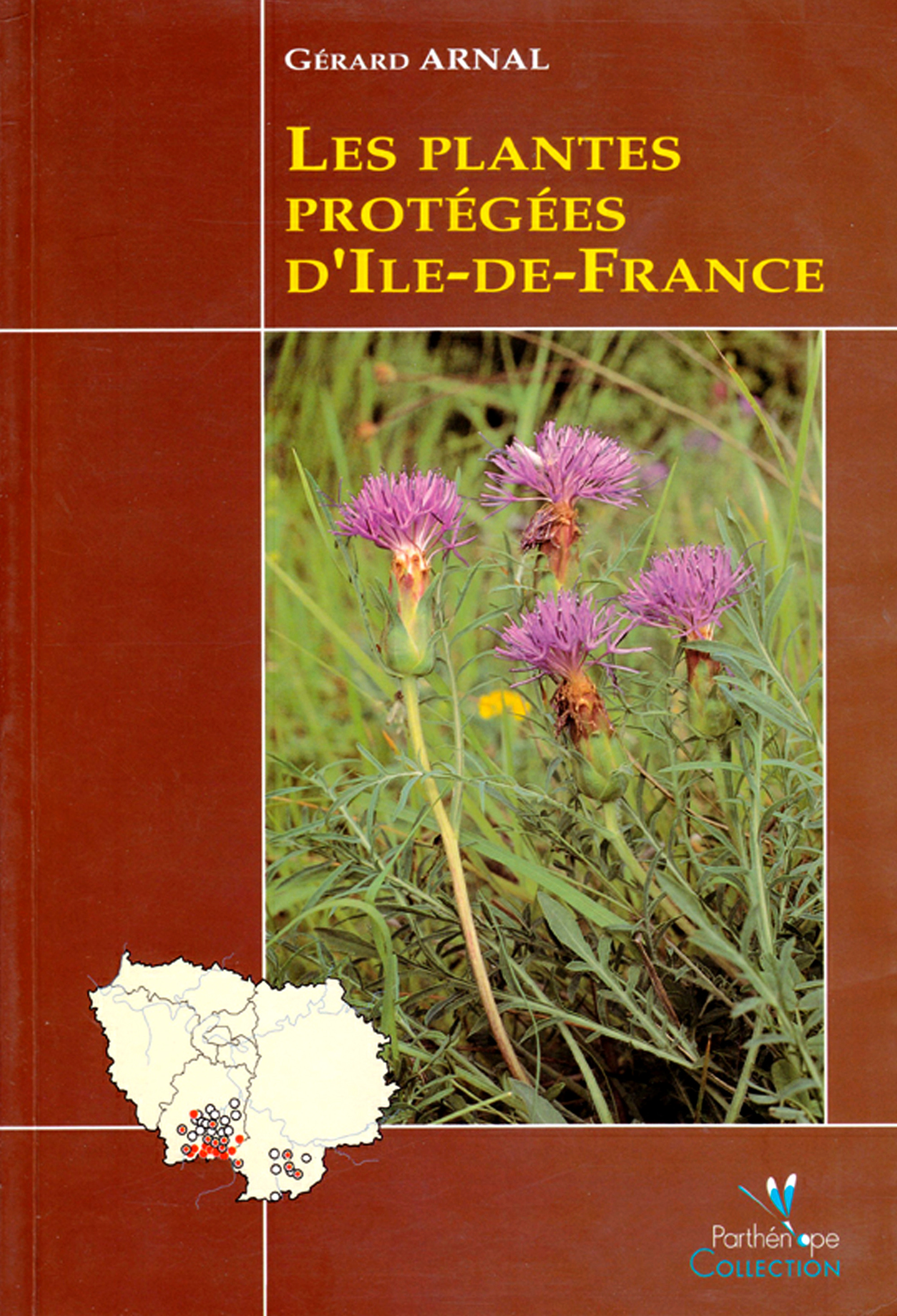 Gérard Arnal Les plantes protégées d'Île-de-France