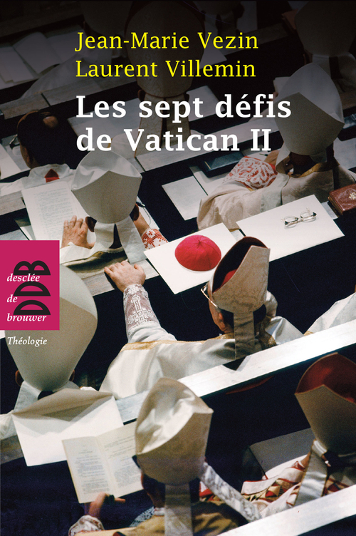 Jean-Marie VEZIN Les sept défis de Vatican II