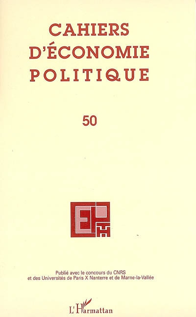 Cahiers D'Economie Politique Cahiers d'économie politique t.50