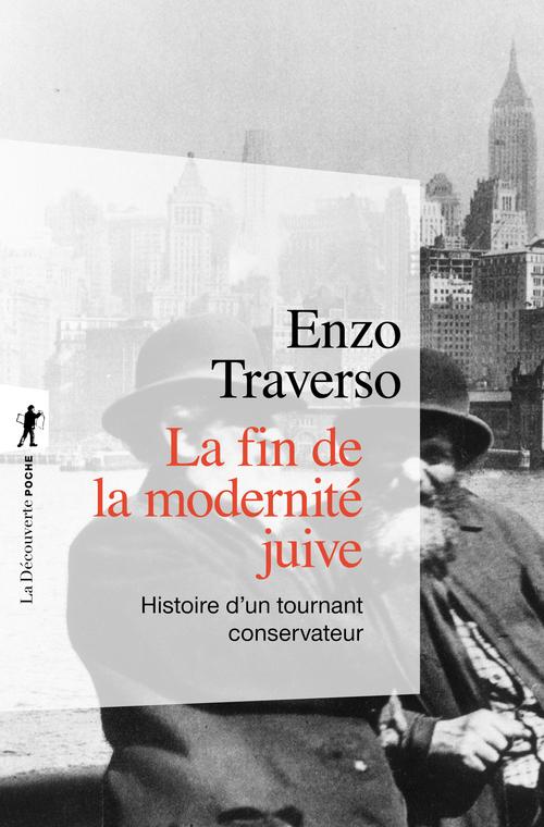 Enzo TRAVERSO La fin de la modernité juive