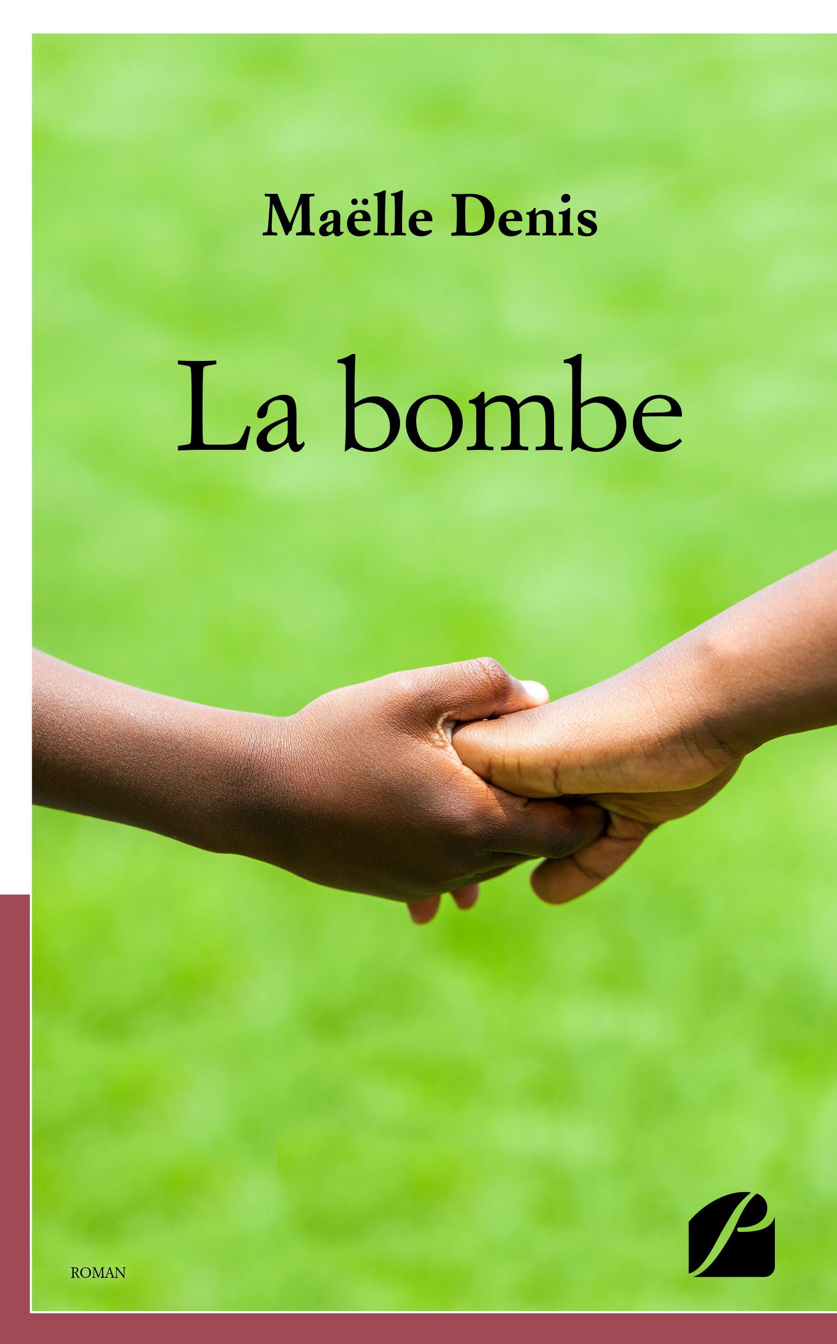 Maëlle Denis La bombe