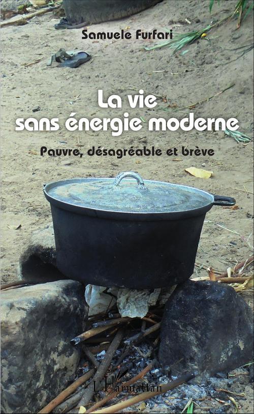 Samuele Furfari La vie sans énergie moderne
