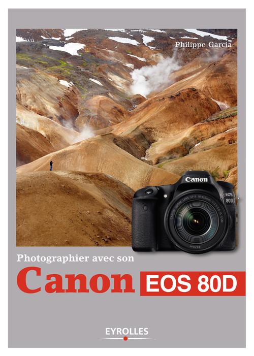 Photographier avec son Canon EOS 80D