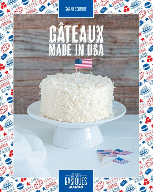 Sarah SCHMIDT Gâteaux made in USA