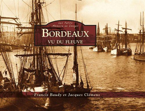 Jacques Clémens Bordeaux vu du fleuve