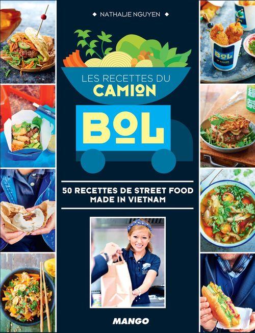 Nathalie Nguyen Les recettes du Camion Bol