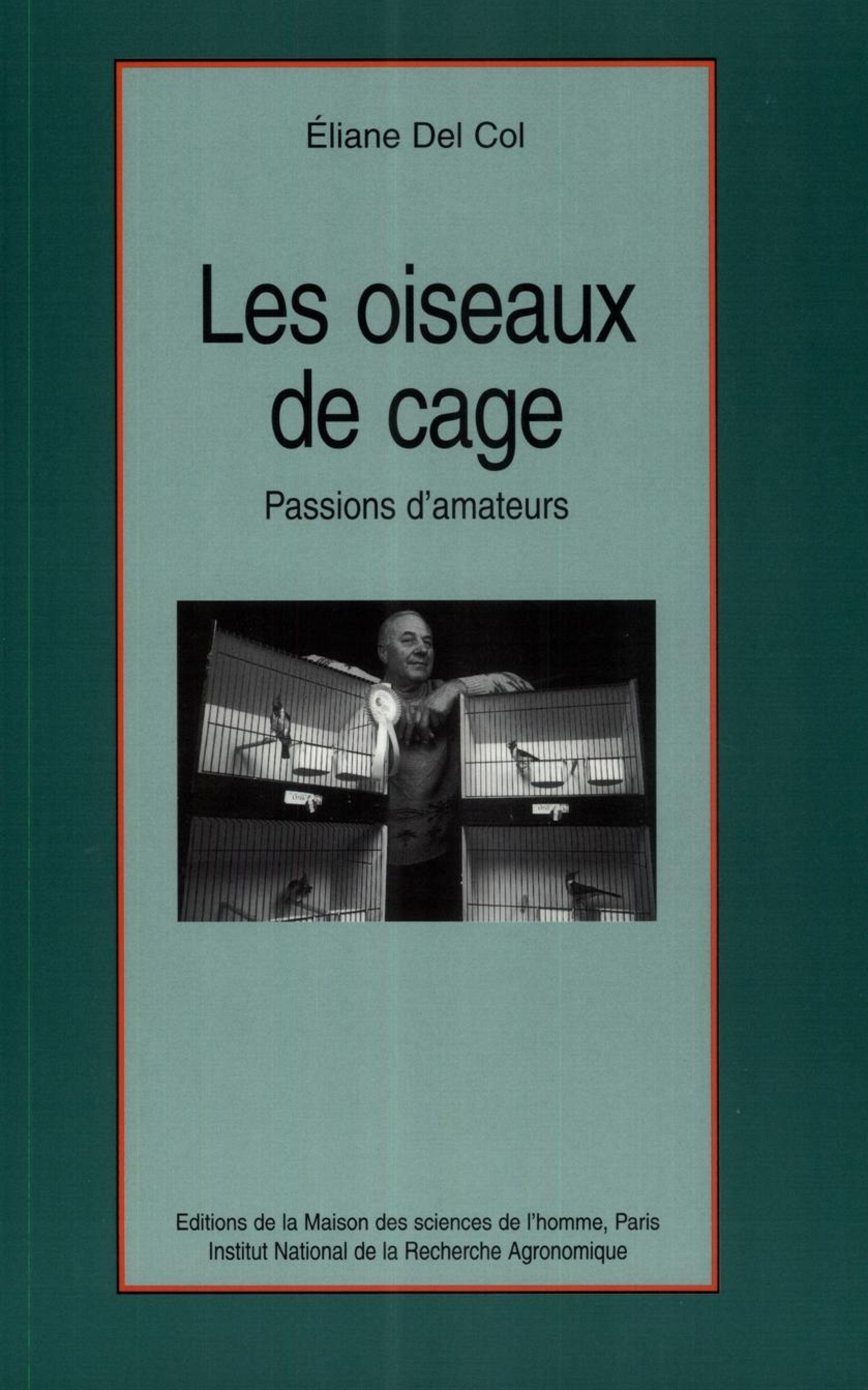 Eliane Del Col Les oiseaux de cage
