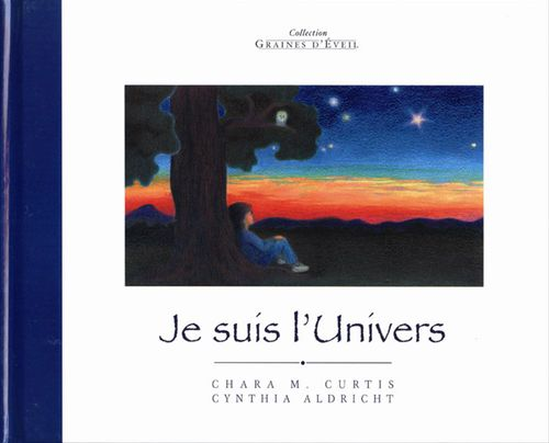 Cynthia Aldright Chara M. Curtis Je suis l'univers