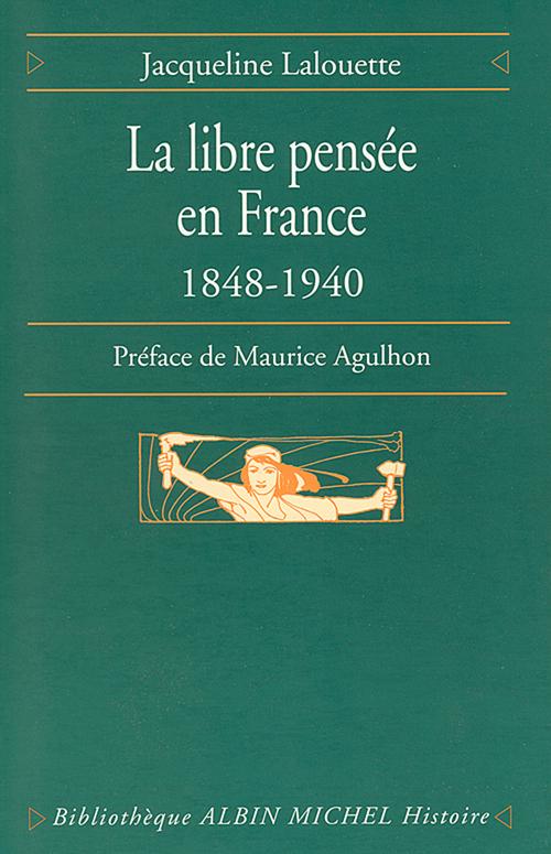 La Libre pensée en France, 1848-1940