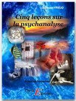 Sigmund Freud Cinq leçons sur la psychanalyse