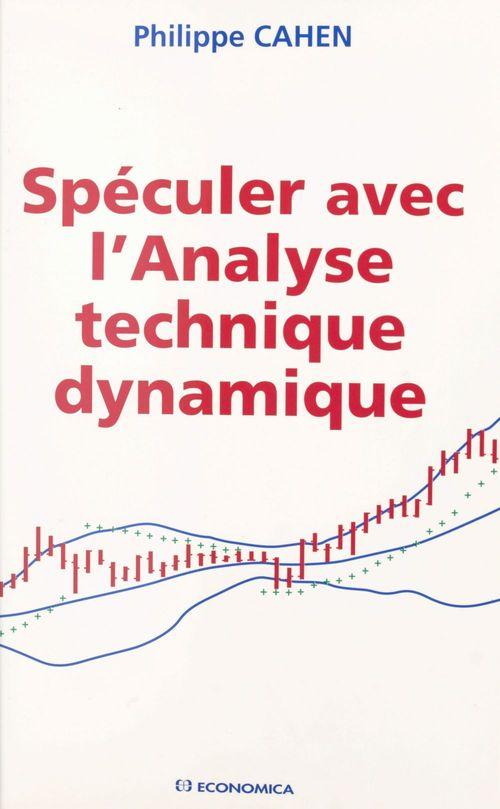 Spéculer avec l'analyse technique dynamique