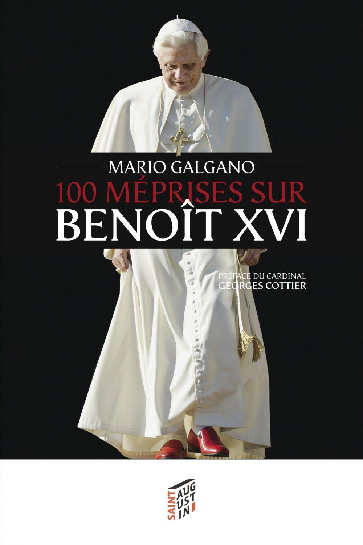 Mario Galgano 100 méprises sur Benoît XVI