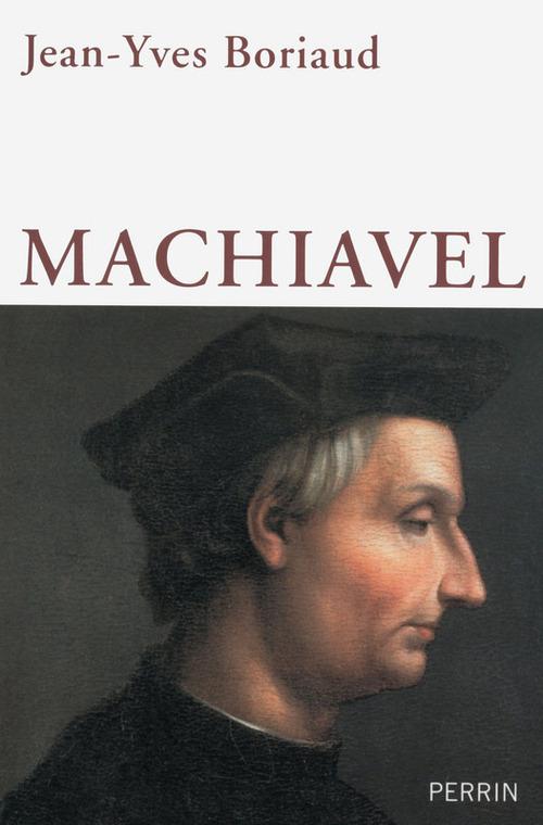 Jean-Yves BORIAUD Machiavel